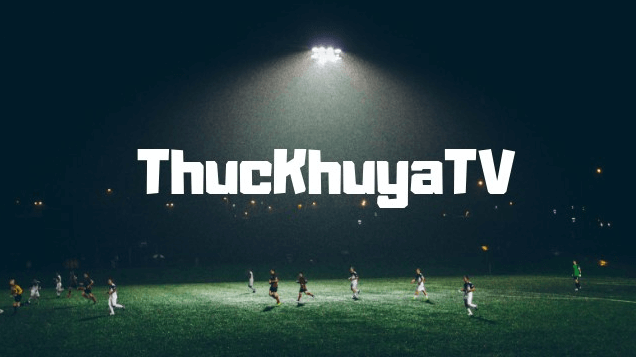 thuckhuya.tv